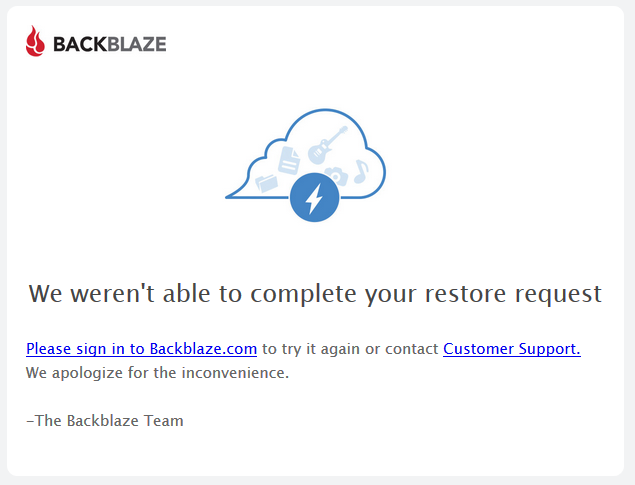 Backblaze: We weren't able to complete your restore request.